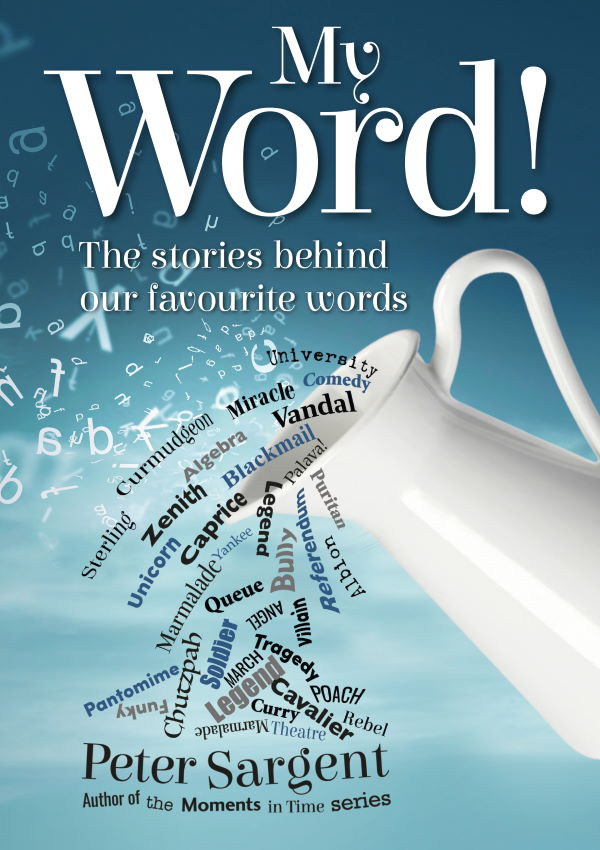 My Word - by Peter Sargent