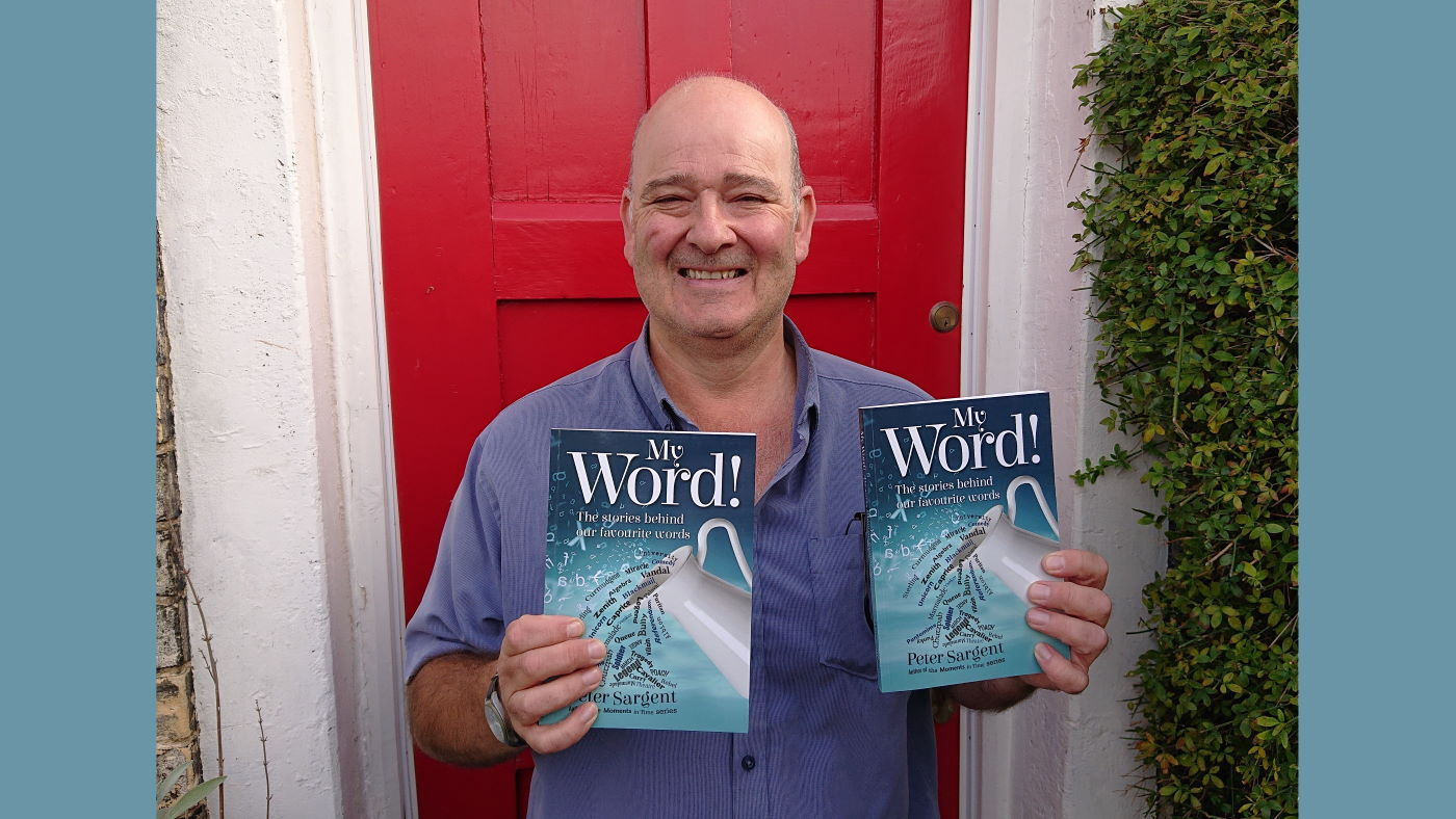 Norwich author Peter Sargent's new book, My Word! celebrates the fascinating stories behind our favourite words